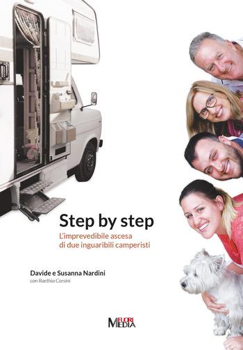 Step by step. L'imprevedibile ascesa di due inguaribili camperisti